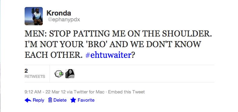 Tweet: Men, stop touching me!