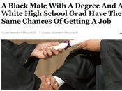 A Black Male With A Degree And A White High School Grad Have The Same Chances Of Getting A Job