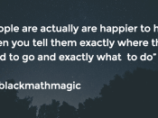 People are actually are happier to help when you tell them exactly where they need to go and exactly what to do